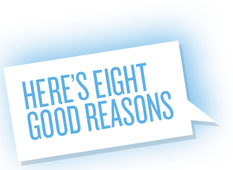 Here's 8 good reasons