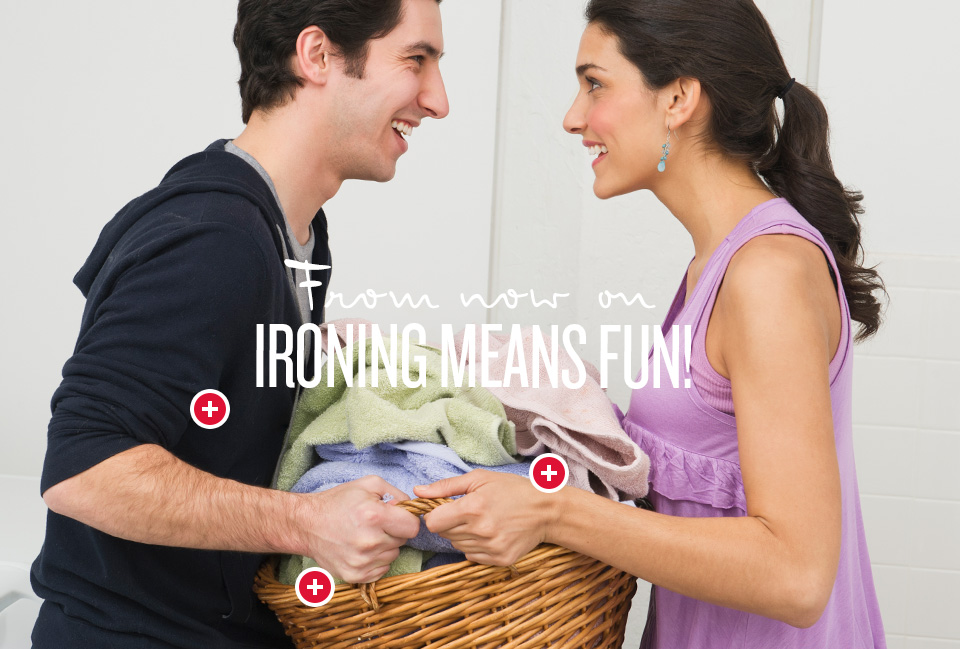 From now on ironing means fun!