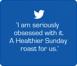 'I am seriously obsessed with it. A Healthier Sunday roast for us.'