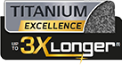 Titanium Excellence: 3x Longer
