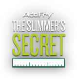 ActiFry Slimmer's Secret