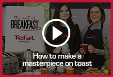 How to make a masterpiece of toast